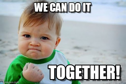 Funny Meme You Can Do It : We can do it funny